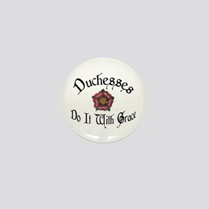 Duchesses Do it With Grace! Mini Button