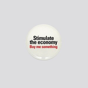 Stimulate The Economy Mini Button