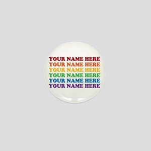 Rainbow Custom Text Mini Button