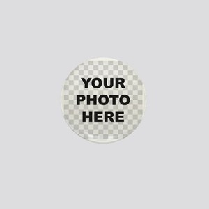 Your Photo Here Mini Button