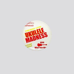 funny ukulele madness uke design Mini Button
