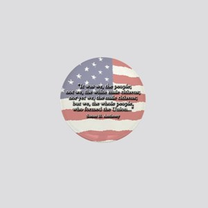 Susan B. Anthony: We The People Quote Mini Button