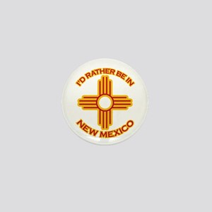 I'd Rather Be In New Mexico Mini Button