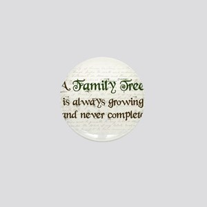 a Family Tree is... Mini Button