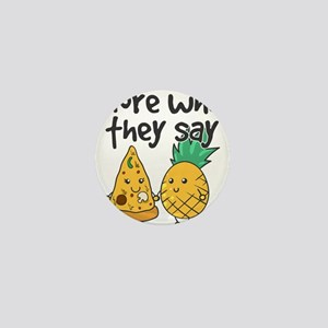 Ignore What They Say - Cute Pineapple Mini Button