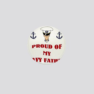 Proud Of My Navy Father Mini Button