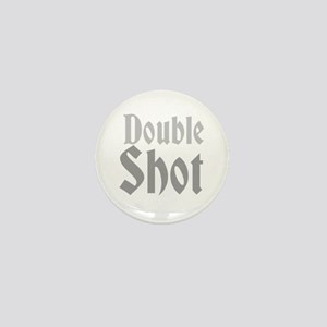 Double Shot Mini Button