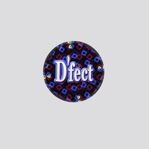 D'fect Defect Mini Button