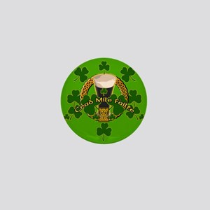 100 Thousand Welcomes Green Irish Mini Button