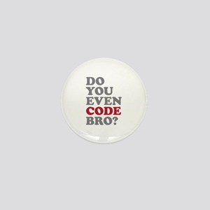 Do You Even Code Bro Mini Button