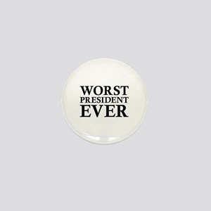 Worst President Ever Mini Button
