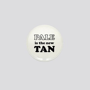 Pale is the new Tan Mini Button