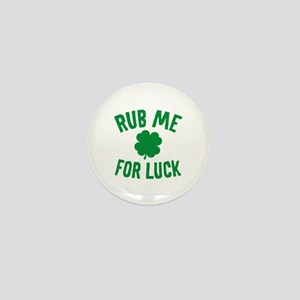 Rub Me For Luck Mini Button