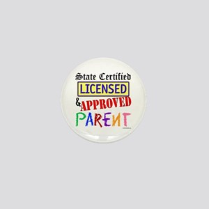 Certified, Licensed, Approved Mini Button