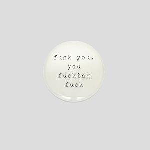 449cde5f1 Fuck You You Fucking Fuck Buttons - CafePress