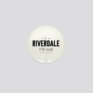 It's a Riverdale Thing Mini Button