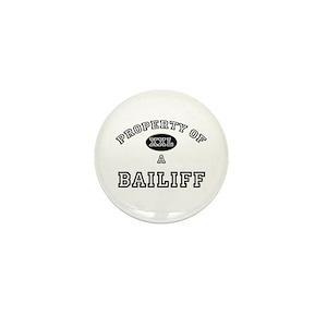 Property of a Bailiff Mini Button