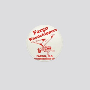 Fargowoodchippers Mini Button