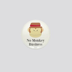 No Monkey Business Mini Button
