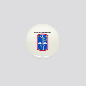 SSI-172nd Infantry Brigade with text Mini Button