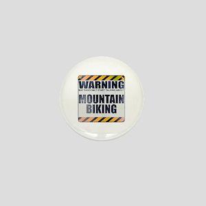 Warning: Mountain Biking Mini Button