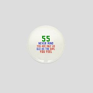 55 Never Mind Birthday Designs Mini Button
