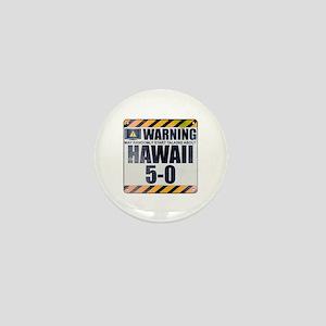 Warning: Hawaii 5-0 Mini Button