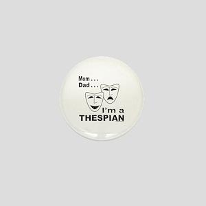 ACTOR/ACTRESS/THESPIAN Mini Button