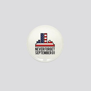 9 11 Never Forget Mini Button