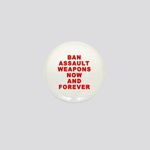 BAN ASSAULT WEAPONS FOREVER Mini Button