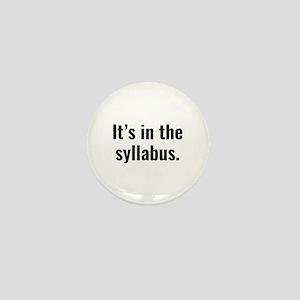 It's In The Syllabus Mini Button