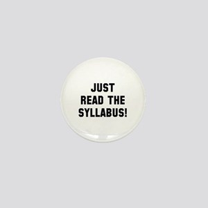 Just Read The Syllabus Mini Button