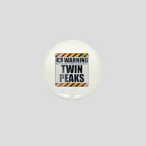 Warning: Twin Peaks Mini Button