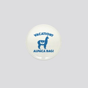 Vacation? Alpaca Bag! Mini Button