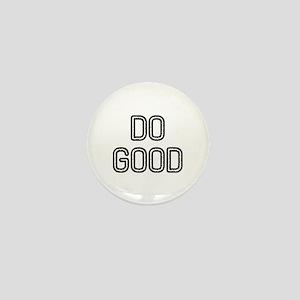 Do Good Mini Button