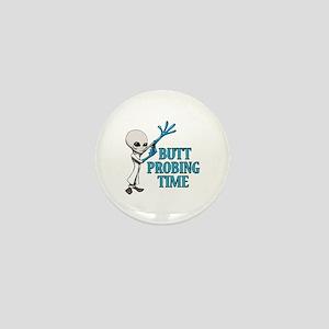 BUTT PROBING TIME Mini Button