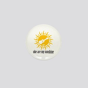 uke are my sunshine Mini Button