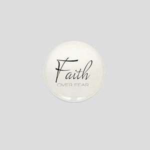 Faith over Fear Mini Button