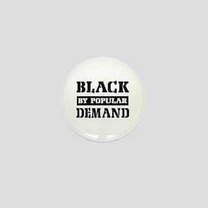 Black by popular demand Mini Button