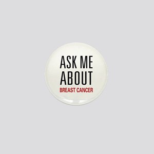 Ask Me About Breast Cancer Mini Button