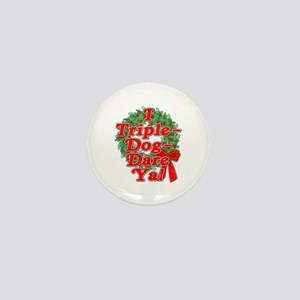 Triple Dog Dare A Christmas Story Mini Button