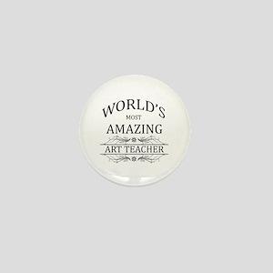 World's Most Amazing Art Teacher Mini Button