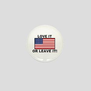 Love It or Leave It Mini Button