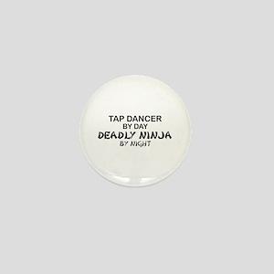 Tap Dancer Deadly Ninja Mini Button