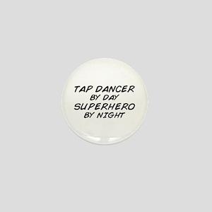 Tap Dancer Superhero by Night Mini Button
