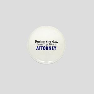 Dress Up Like An Attorney Mini Button