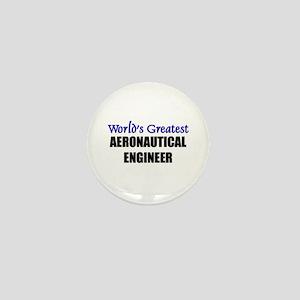 Worlds Greatest AERONAUTICAL ENGINEER Mini Button