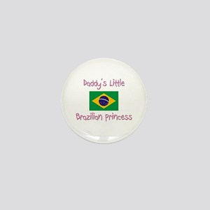 Daddy's little Brazilian Princess Mini Button