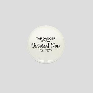 Tap Dance Devoted Mom Mini Button