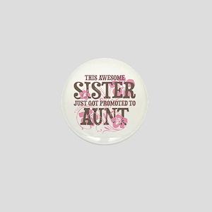 Promoted Aunt Mini Button